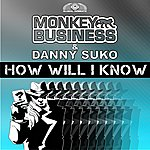 Monkey Business How Will I Know