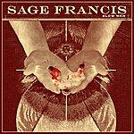 Sage Francis Slow Man (Single)