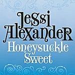 Jessi Alexander Honeysuckle Sweet (Single)
