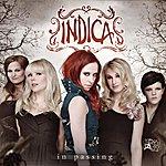 Indica In Passing (Single)