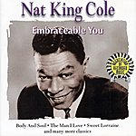 Nat King Cole Trio Nat King Cole : Embraceable You