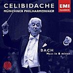Sergiù Celibidache Bach: Mass In B Minor