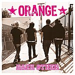 Orange Each Other (2-Track Single)