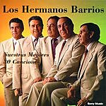 Los Hermanos Barrios Nuestras Mejores 30 Canciones