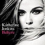 Katherine Jenkins Believe (Repackage)