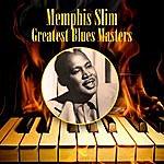 Memphis Slim Greatest Blues Masters