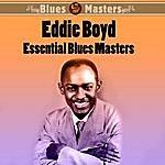 Eddie Boyd Essential Blues Masters