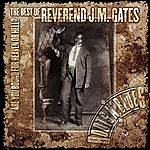 Reverend J.M. Gates Are You Bound For Heaven Or Hell? The Best Of Reverend J.M. Gates