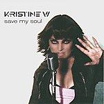 Kristine W Save My Soul (8-Track Maxi-Single)