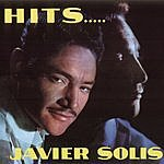 Javier Solís Hits Javier Solis