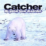 Catcher Bi Polar Bear Disorder