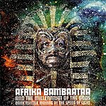 Afrika Bambaataa Dark Matter Moving At The Speed Of Light
