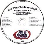 Cathedral Choir Let The Children Sing! Volume II