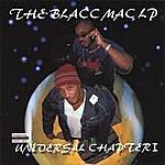 B.B.L.A.C.C. The Blacc Mac Lp (Universal Chapter 1)