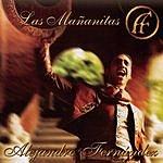 Alejandro Fernandez Las Mañanitas (Single)