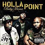 Holla Point Baby Mama (Featuring Three 6 Mafia) (Radio Edit)