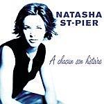 Natasha St. Pier A Chacun Son Histoire