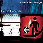 Herbie Hancock Jazz Moods - 'Round Midnight