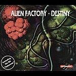 Alien Factory Destiny Ep