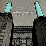 Paul Davies Tradition In Modern Times
