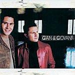 Gian And Giovani Gian & Giovani 2002
