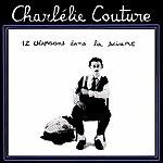 Charlelie Couture 12 Chansons Dans La Sciure