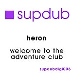 Heron Welcome To The Adventure Club