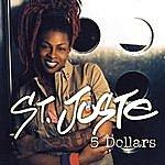 St. Juste 5 Dollars (Radio Version)