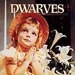 Dwarves Thank Heaven For Little Girls/Sugarfix