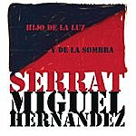 Joan Manuel Serrat Hijo De La Luz Y De La Sombra