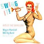 Wayne Marshall Swing It!-Hits Of The Swing Era