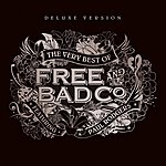Free The Very Best Of Free & Bad Company (Feat. Paul Rodgers)