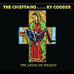 The Chieftains The Sands Of Mexico (Single)