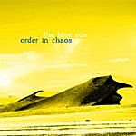 Blue Sun Order In Chaos