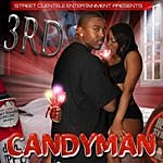 """The 3rd Candyman """"bedroom Mix"""""""