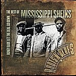 Mississippi Sheiks Honey Babe Let The Deal Go Down: The Best Of Mississippi Sheiks