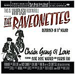 The Raveonettes Chain Gang Of Love