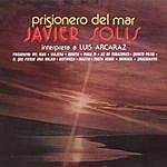 Javier Solís Prisionero Del Mar