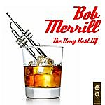 Bob Merrill The Very Best Of