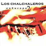 Los Chalchaleros En Europa Vol. 2