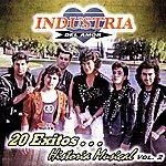 Industria Del Amor 20 Exitos ... Historia Musical Vol.2