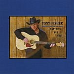 Tony Fisher Anything But You