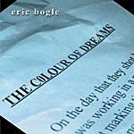 Eric Bogle The Colour Of Dreams