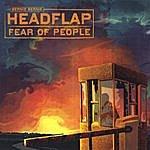 Bernie Bernie Headflap Fear Of People [Jewel Box Edition]