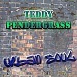 Teddy Pendergrass The Urban Soul Series - Teddy Pendergrass