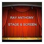 Ray Anthony Stage & Screen