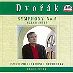 Libor Pesek Dvorak: Symphony No. 5, Czech Suite