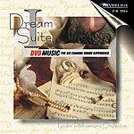 London Philharmonic Orchestra Dream Suite I
