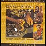 Ledward Kaapana Kika Kila Meets Ki Ho' Alu