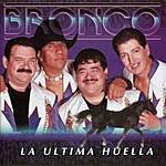 Bronco La Ultima Huella